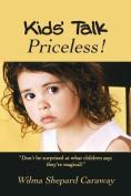 Kids' Talk: Priceless!