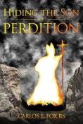 Hiding the Son of Perdition