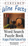 Circle It, Wine Facts, Word Search, Puzzle Book