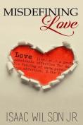 Misdefining Love