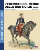 L'Esercito del Regno Delle Due Sicilie 1815-1861 [ITA]