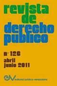 Revista de Derecho Publico (Venezuela), No. 126, Abril-Junio 2011 [Spanish]