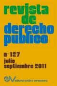 Revista de Derecho Publico (Venezuela), No. 127, Julio-Septiembre 2011 [Spanish]