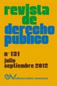 Revista de Derecho Publico (Venezuela), No. 131, Julio-Septiembre 2012 [Spanish]