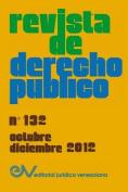 Revista de Derecho Publico (Venezuela), No. 132, Octubre-Diciembre 2012 [Spanish]
