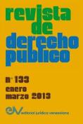 Revista de Derecho Publico (Venezuela), No. 133, Enero-Marzo 2013 [Spanish]