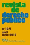 Revista de Derecho Publico (Venezuela), No. 134, Abril-Junio 2013 [Spanish]