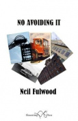 No Avoiding it