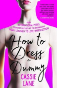 How to Dress a Dummy
