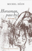 Horseman Pass by!