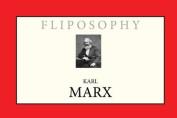 Karl Marx (Fliposophy)