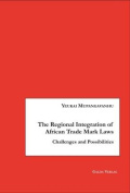 The Regional Integration of African Trade Mark Laws
