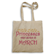 Princesses are born in March Novelty Tote bag s91r
