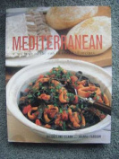 Mediterranean - A taste of the sun in over 150 recipes