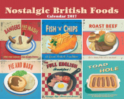 Nostalgic British Foods 2017 Calendar