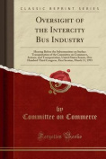 Oversight of the Intercity Bus Industry