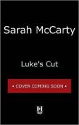 Luke's Cut