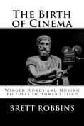 The Birth of Cinema