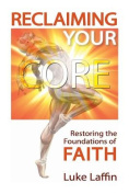 Reclaiming Your Core