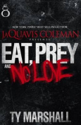 Eat, Prey & No Love