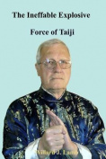 The Ineffable Explosive Force of Taiji