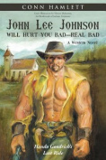 John Lee Johnson Will Hurt You Bad-Real Bad Undo