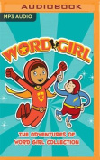 The Adventures of Word Girl Collection [Audio]