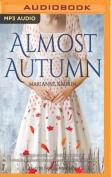 Almost Autumn [Audio]