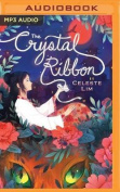 The Crystal Ribbon [Audio]