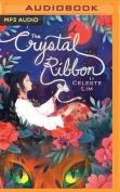 The Crystal Ribbon [Audio]