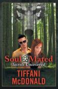 Soul Mated: Secrets Uncovered
