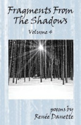 Fragments from the Shadows - Volume 4