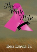 The Pink Mile