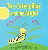 The Caterpillar and the Angel