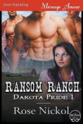 Ransom Ranch [Dakota Pride 1]