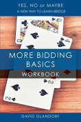 Ynm: More Bidding Basics Workbook (Yes, No or Maybe