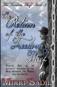 Return of the Freedom Thief