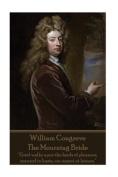 William Congreve - The Mourning Bride