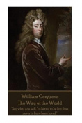 William Congreve - The Way of the World
