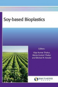 Soy-Based Bioplastics