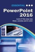 Essential Powerpoint: 2016