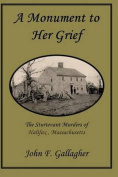 A Monument to Her Grief