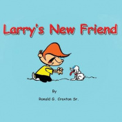 Larry's New Friend