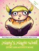 Mary's Magic Word
