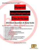 Hawaii 2014 Journeyman Electrician Exam Questions and Study Guide