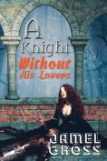 A Knight Without His Lovers