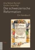 Die Schweizerische Reformation [GER]