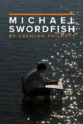 Michael Swordfish