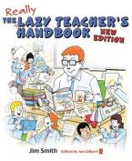 The Lazy Teacher's Handbook, New Edition
