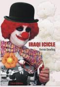 Iraqi Icicle: Third Edition